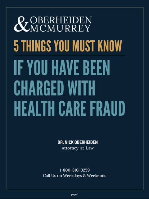 5 things you must know if you have been charged with Health Care fraud