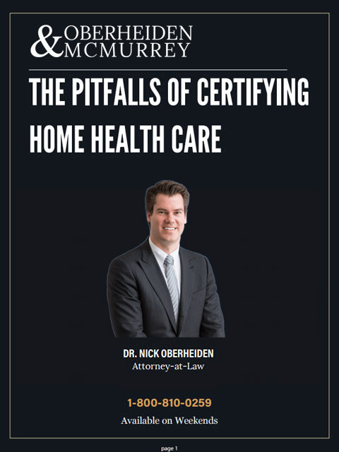 The Pitfalls of Certifying Home Health Care