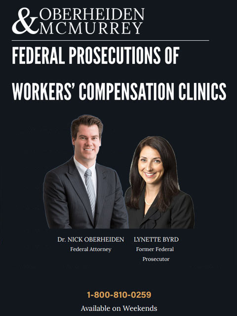 Federal Prosecutions of Workers Compensation Clinics