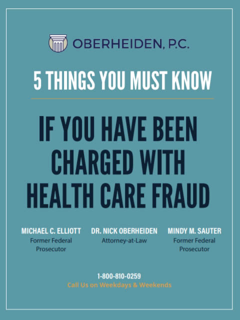 Five things you must know if you have been charged with health care fraud
